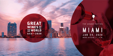 GREAT WINES OF THE WORLD USA 2020 – MIAMI GRAND TASTING tickets