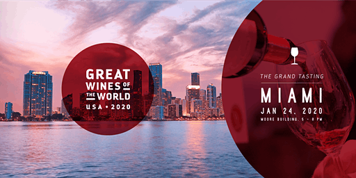 GREAT WINES OF THE WORLD USA 2020 – MIAMI GRAND TASTING