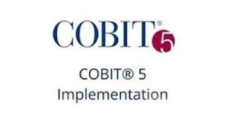 COBIT 5 Implementation 3 Days Training in San Jose, CA tickets