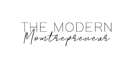 "The Modern Momtrepreneur ""One Focus"" Luncheon tickets"