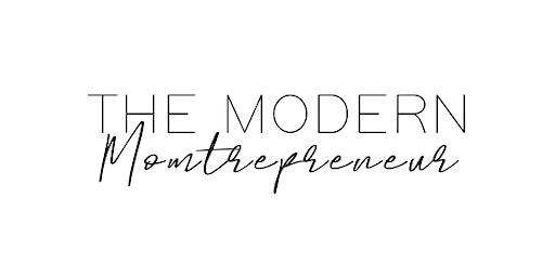 """The Modern Momtrepreneur """"One Focus"""" Luncheon"""