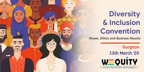 WEQUiTY: Diversity & Inclusion Convention 2020 – Power, Ethics and Business Results tickets