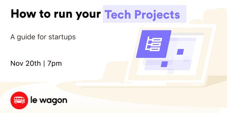 How to run your Tech Projects - A guide for startups tickets