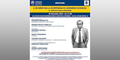 A 30 anni dalla scomparsa di Leonardo Sciascia - Il Partito della Ragione