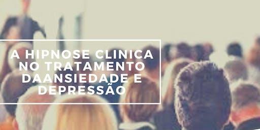 Palestra: A hipnose clinica no tratamento da ansiedade e depressão