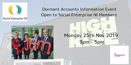 Social Enterprise NI - Dormant Accounts Information Event tickets