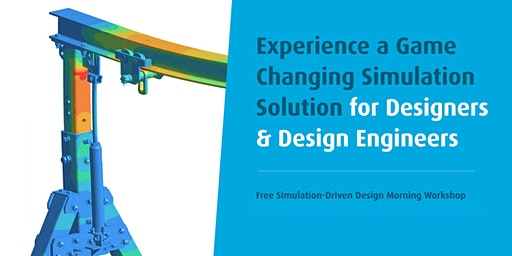 SimSolid: Free Simulation-Driven Design Morning Workshop