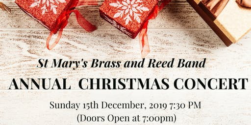 Annual Christmas Concert - St Mary's Brass and Reed Band, Maynooth