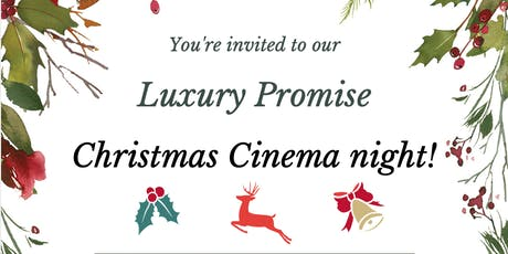 Luxury Promise Christmas Cinema tickets