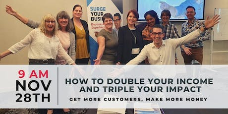 How to Double your Income and Triple your Impact tickets