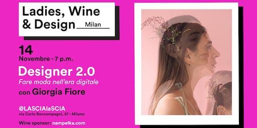 Designer 2.0  - Fare Moda nell'era Digitale con Giorgia Fiore