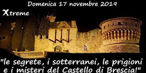VISITA NEI SOTTERRANEI DEL CASTELLO DI BRESCIA (posti esauriti)