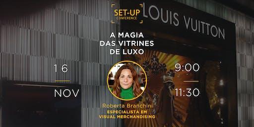 ROBERTA BRANCHINI - A MAGIA DAS VITRINES DE LUXO