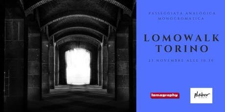 Lomowalk Torino biglietti