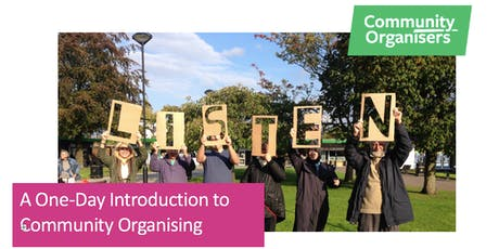 Community Organising Day 1 of 4 - A One-Day Introduction to  Community Organising  tickets