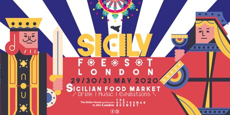 Sicily Fest May 29/30/31 - Boiler House, Brick Lane - London biglietti
