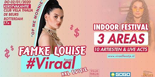 Viraal Feestje XXL w/ Famke Louise & Meer!