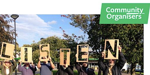 Community Organising Day 2 of 4 Listening Skills for Community Organising - One Day Workshop