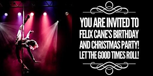 Felix Cane's Barnyard Birthday & Christmas Party Bonanza!