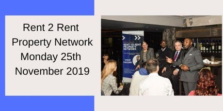 Rent To Rent Property Network - London Meetup & Panel Event tickets