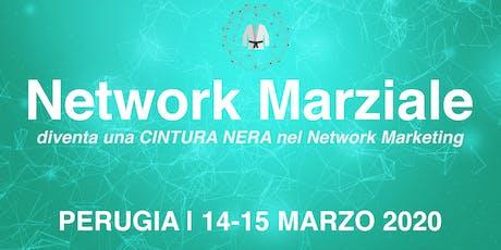Network Marziale - Perugia biglietti