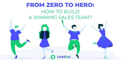 Slush side event: From zero to hero: How to build a winning sales team?