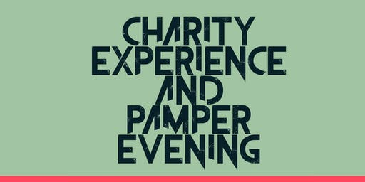 Charity Experience  and Pamper  Evening