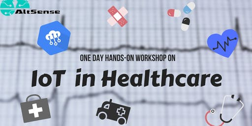 Internet of Things in Healthcare Hands on Workshop