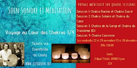 Soin Sonore et Méditation: Voyage au Cœur des Chakras 3/4 billets
