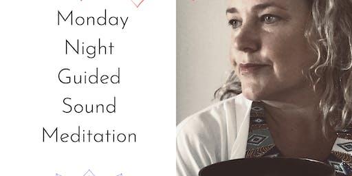 Monday Night  Guided Sound Meditation