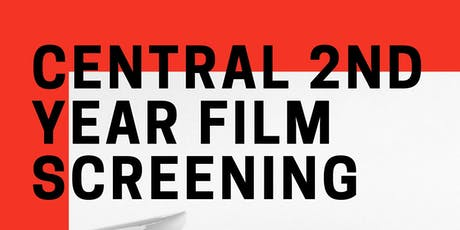 Central 2nd Year Film Screening tickets