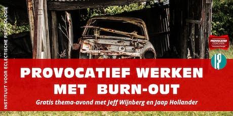 Thema-avond Provocatief Coachen: werken met burn-out tickets