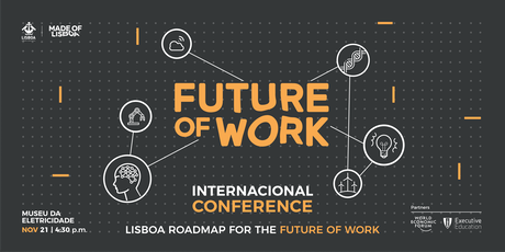 Lisboa Roadmap for  the Future of Work - Internacional Conference tickets