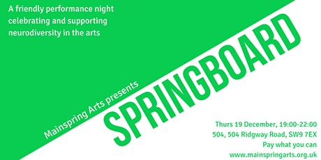 Springboard: a night of neurodivergent perfomance tickets