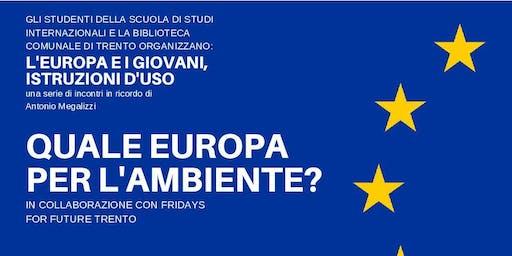 Quale Europa per l'Ambiente?
