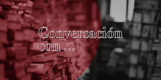 Diálogo literario: Conversación con...