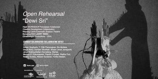 "OPEN REHEARSAL CINEMATIC SHADOW THEATRE  ""DEWI SRI"""