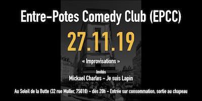 L'entre-potes comedy club saison 2 : improvisations