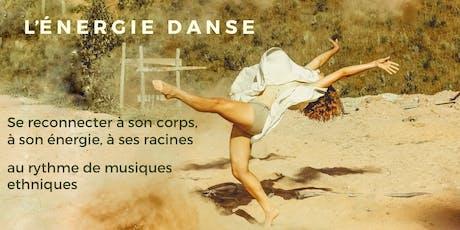 L'ENERGIE DANSE, danse de l'être, du corps et de la joie billets