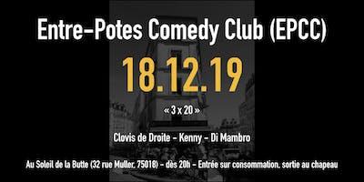 L'entre-potes comedy club saison 2 : 3 x 20