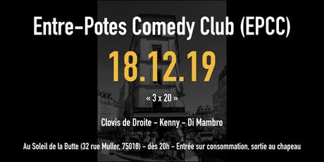 L'entre-potes comedy club saison 2 : 3 x 20 tickets