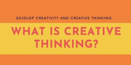What is Creative Thinking? tickets