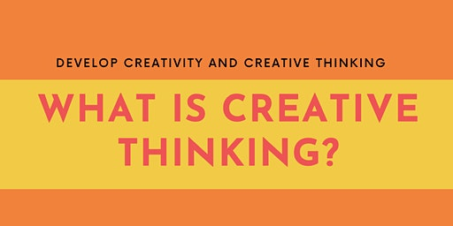 What is Creative Thinking?