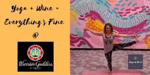 Yoga + Wine = Everything's Fine at Warrior Goddess
