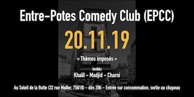 L'entre-potes comedy club saison 2 : thèmes imposés