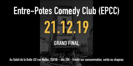 L'entre-potes comedy club saison 2 : GRAND FINAL tickets