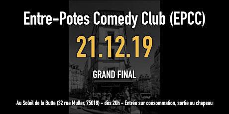 L'entre-potes comedy club saison 2 : GRAND FINAL billets