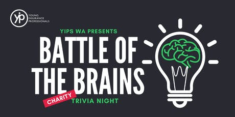 YIPs WA Presents: Battle of the Brains - Charity Trivia Night 2019 tickets
