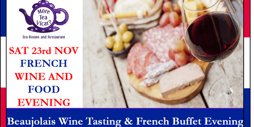 French Wine and Cheese Evening - Celebrate the Beaujolais Nouveau Wine