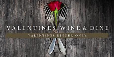 Valentines Dinner tickets